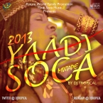FWFP PRESENTS YAADI SOCA 2013